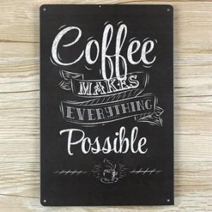 coffee-makes-everyting-possible-emaljeskilt.jpg