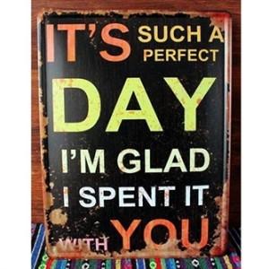 its-such-a-perfect-day-emaljeskilt.jpg