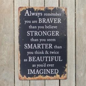 braver-stronger-smarter-metalskilt.jpg