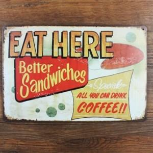 eat-here-better-sandwiches-metalskilt.jpg