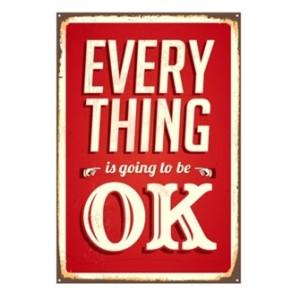 everything-is-going-to-be-ok-emaljeskilt.jpg