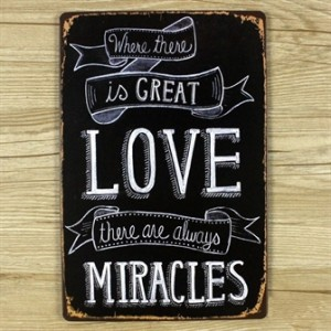 where-there-is-love-there-are-miracles-emaljeskilt.jpg
