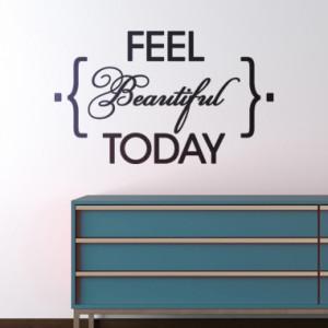 ws-feel-beautiful-today.jpg