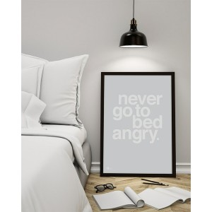 by_krohn_plakat_never_go_to_bed_angry_grey.jpg